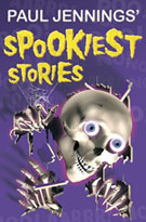 Paul Jennings' Spookiest Stories