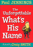 The Unforgettable What's His Name   New Release