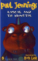 Rascal and the Monster   Picture Book